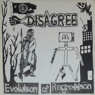 Disagree / Ungovern-Mental - Evolution Of Regre$$ion / The End Of Supremacy