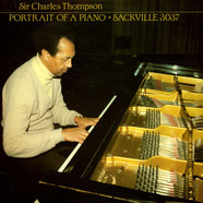 Sir Charles Thompson - Portrait Of A Piano
