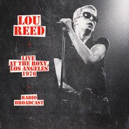Lou Reed - Live At The Roxy Los Angeles 1976