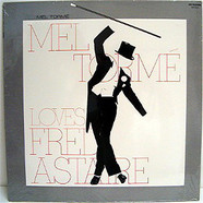 Mel Tormé - Loves Fred Astaire