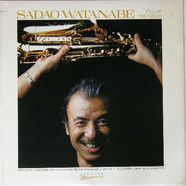 Sadao Watanabe - Fill Up The Night