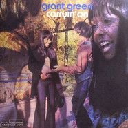Grant Green - Carryin' On