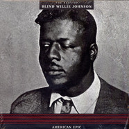 Blind Willie Johnson - American Epic: The Best Of Blind Willie Johnson