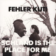 Fehler Kuti - Schland Is The Place For Me