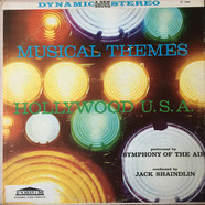 Symphony Of The Air Conducted By Jack Shaindlin - Musical Themes Hollywood U.S.A.