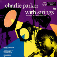 Charlie Parker With Strings - Midnight Jazz At Carnegie Hall
