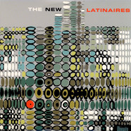 V.A. - The New Latinaires