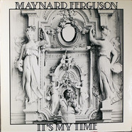 Maynard Ferguson - It's My Time