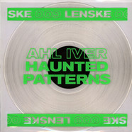 Ahl Iver - Haunted Patterns EP Transparent Vinyl Edition