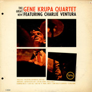 The Gene Krupa Quartet Featuring Charlie Ventura - The Great New Gene Krupa Quartet Featuring Charlie Ventura