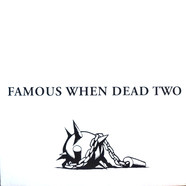 V.A. - Famous When Dead Two