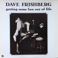Dave Frishberg, Marshall Royal, Bob Findley, Larry Gales, Steve Schaeffer - Getting Some Fun Out Of Life