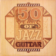V.A. - 50 Years Of Jazz Guitar