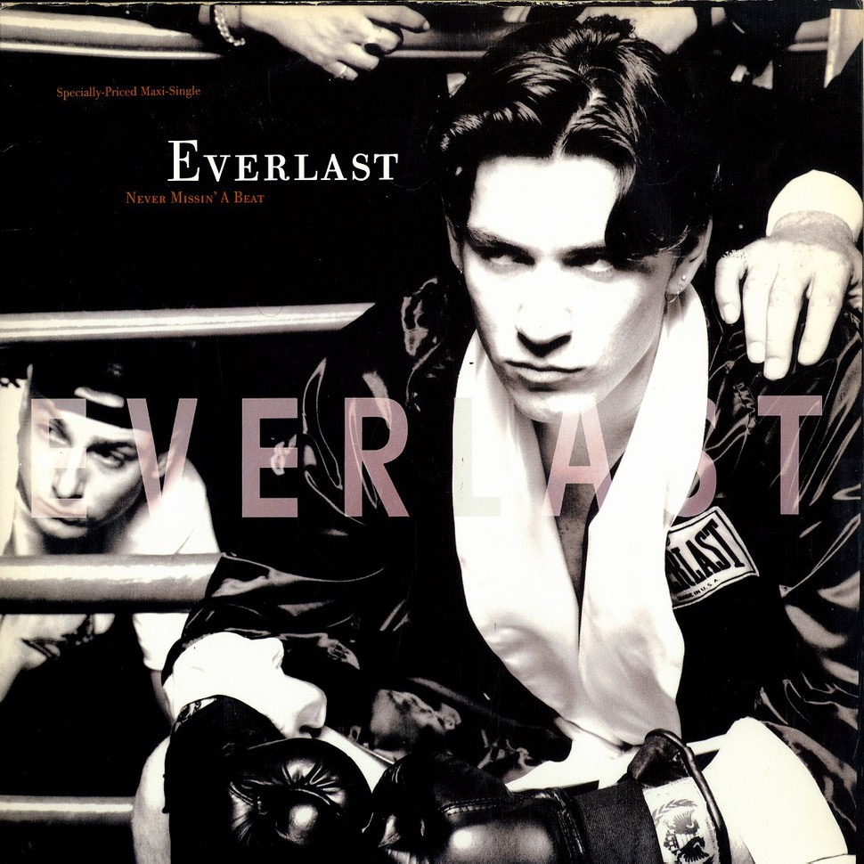 Everlast - Never missin a beat