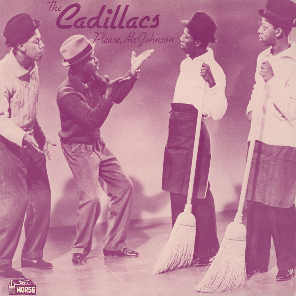 Cadillacs - Please, Mr. Johnson