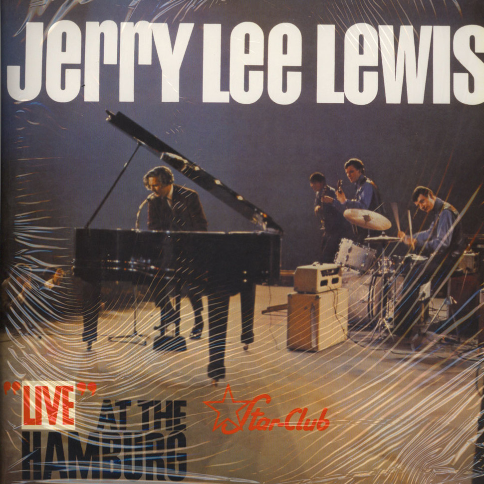 Jerry Lee Lewis - Live At The Star-Club Hamburg