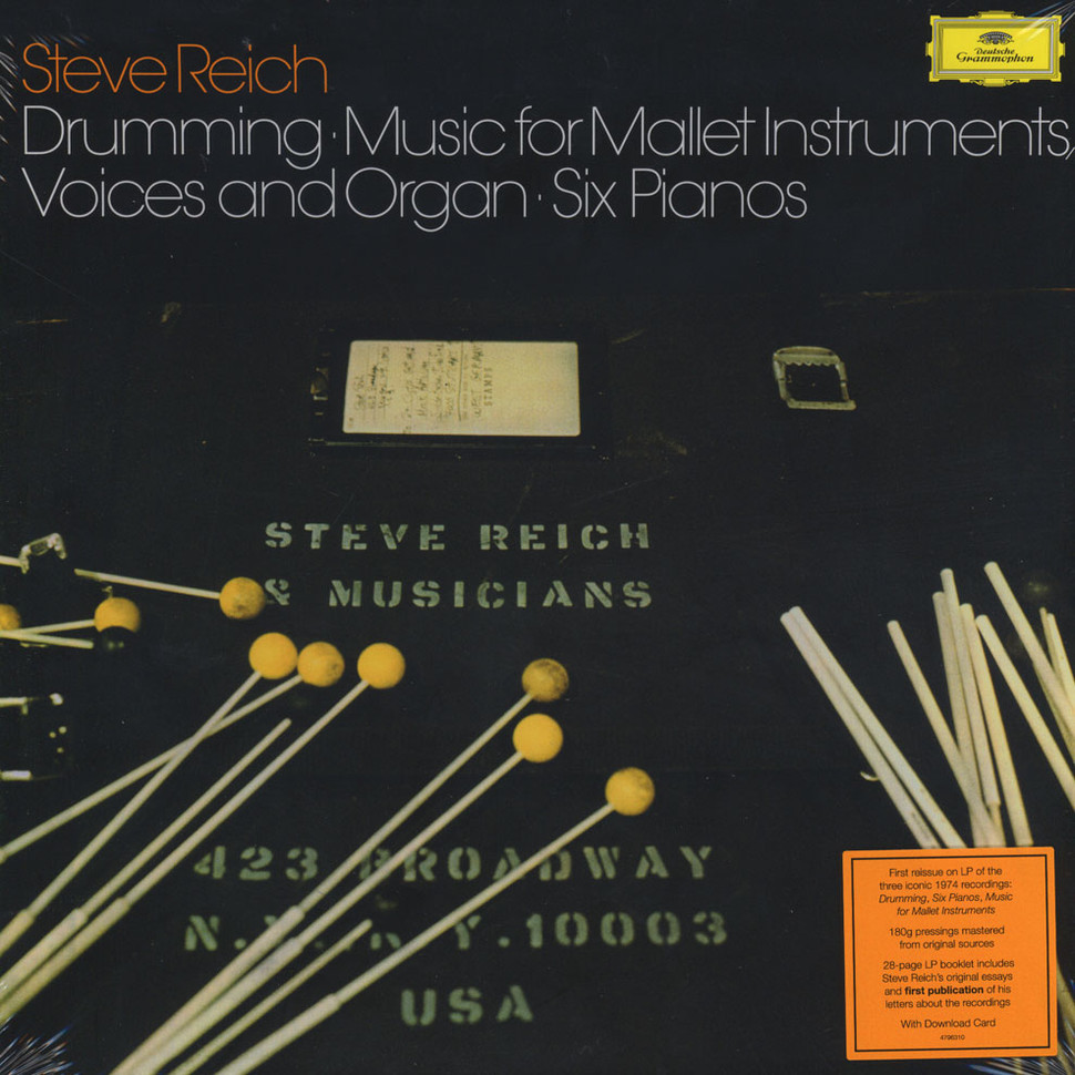 Steve Reich - Drumming / Music For Mallet Instruments, Voices And Organ / Six Pianos