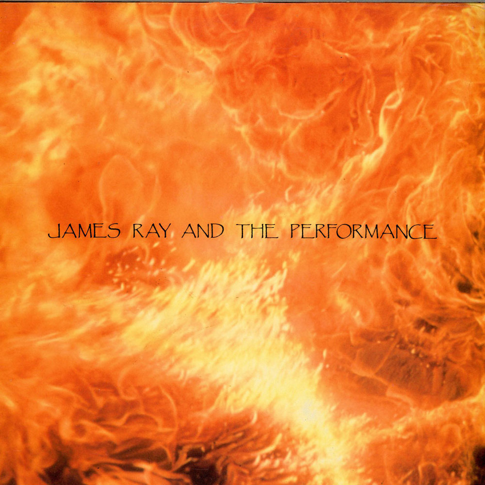 James Ray And The Performance - Dust Boat