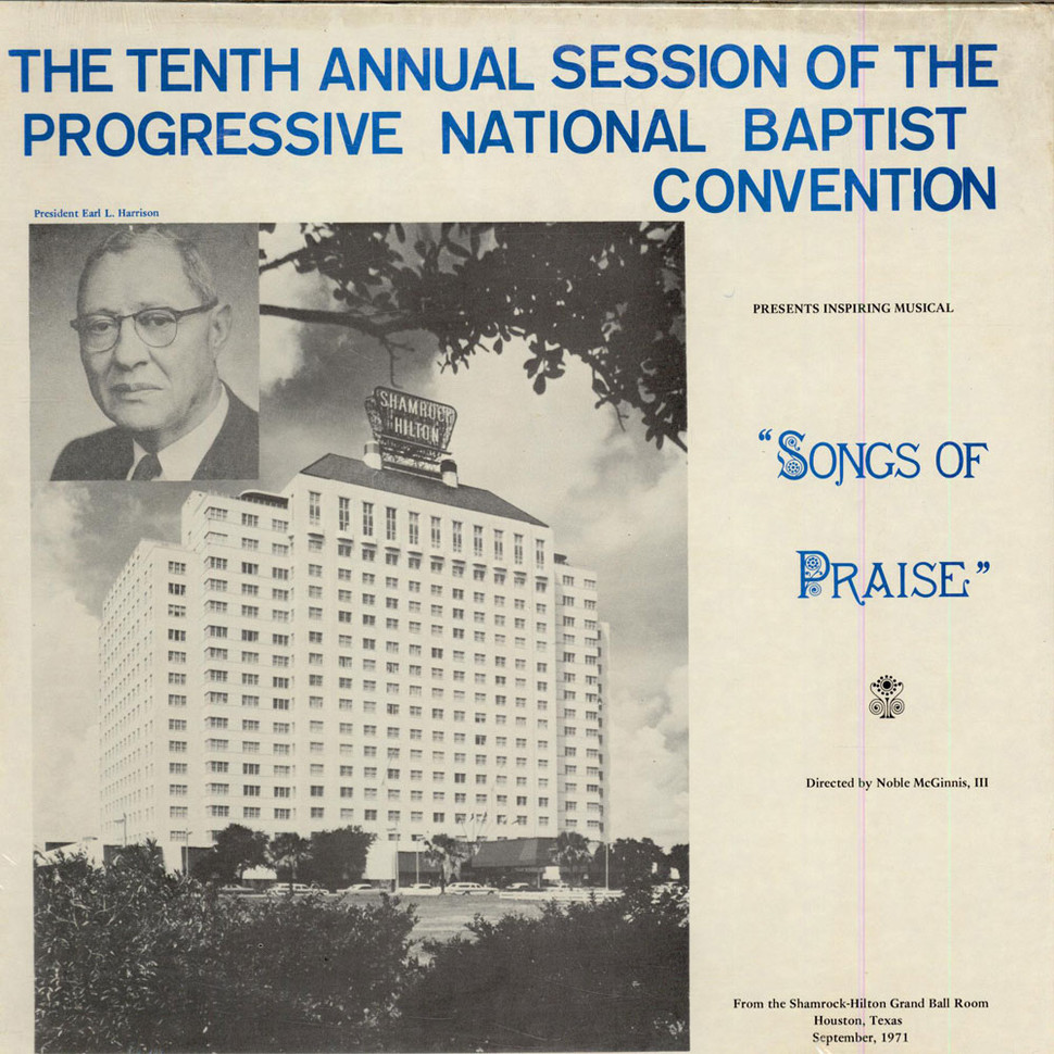 Progressive National Baptist Convention, The - Songs Of Praise - The Thenth Annual Session Of The Progressive National Baptist Convention