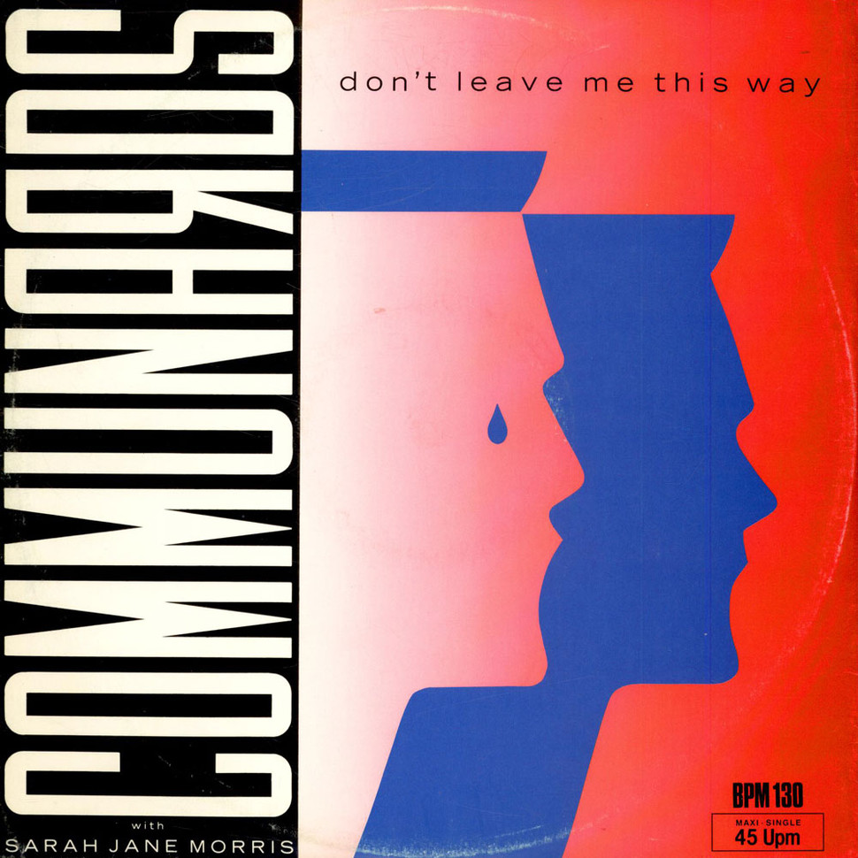 Communards, The - Don't Leave Me This Way With Sarah Jane Morris