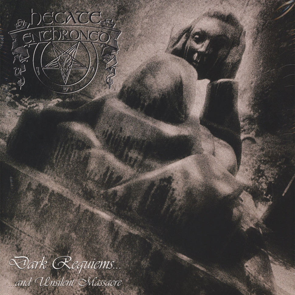 Hecate Enthroned - Dark Requiems And Unsilent Massacre