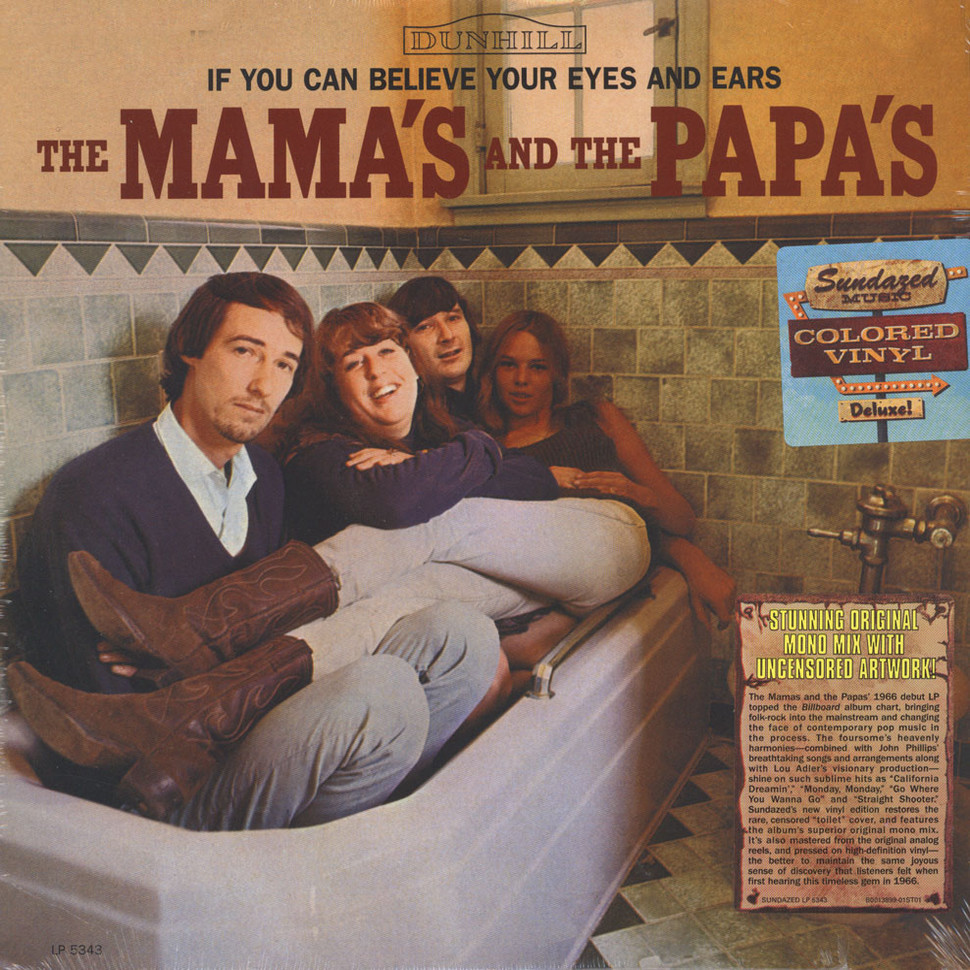 Mamas, The & The Papas - If You Can Believe Your Eyes And Ears