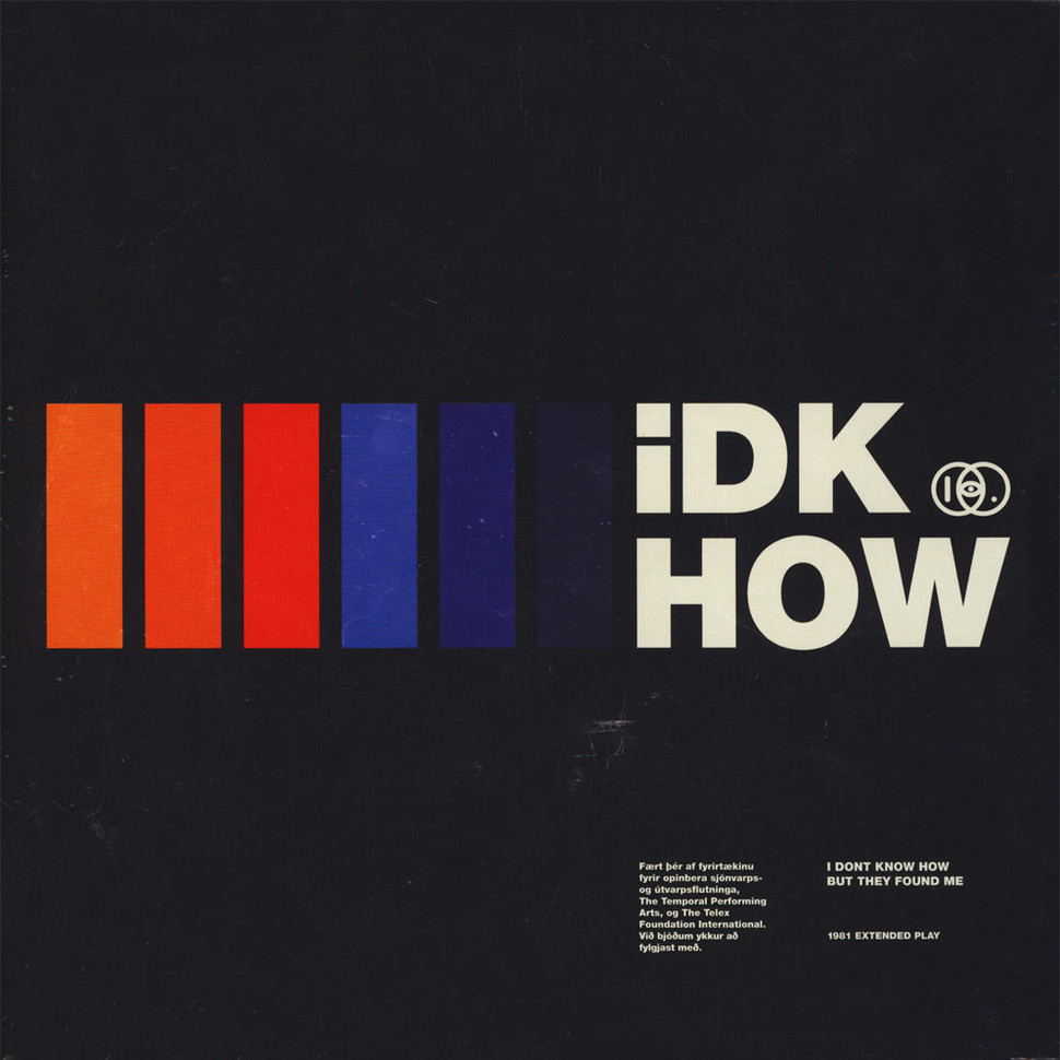 I Don't Know How But They Found Me - 1981 Extended Play Colored Vinyl  Record Store Day 2019 Edition