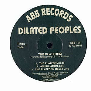 Dilated Peoples - The Platform