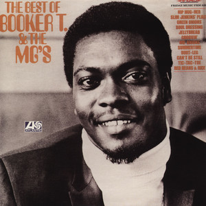 Booker T. & The Mg's - The Best Of Booker T. & The Mg's