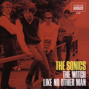 Sonics, The - Witch / Like No Other Man