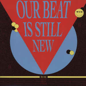 V.A. - Our Beat Is Still New - Pre-Take