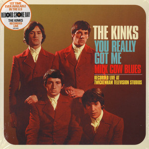 Kinks, The - You Really Got Me (Live) / Milk Cow Blues (Live)
