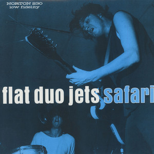 Flat Duo Jets - Safari