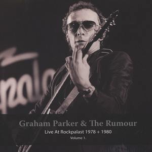 Graham Parker & The Rumour - Live At Rockpalast 1978 + 1980 Volume 1