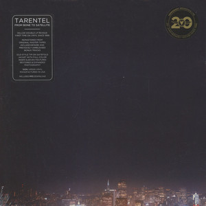 Tarentel - From Bone To Satellite Expanded Deluxe Edition