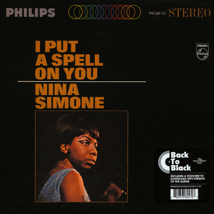 Nina Simone - I Put A Spell On You Back To Black Edition
