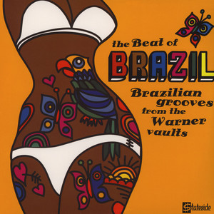 V.A. - The Beat Of Brazil: Brazilian Grooves From The Warner Vaults