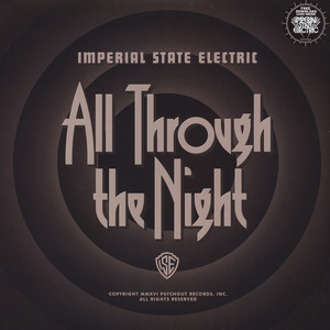 Imperial State Electric - All Through The Night Black Vinyl Edition