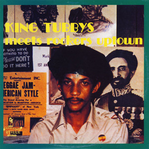 King Tubby - Meets Rockers Uptown