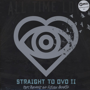All Time Low - Straight To DVD II: Past, Presentand & Future Hearts