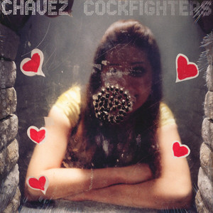 Chavez - Cockfighters