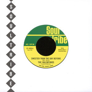 The Valentinos - Sweeter Than The Day Before / More Love, Thats What We Need