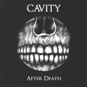 Cavity - After Death