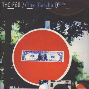 Fall, The - The Marshall Suite