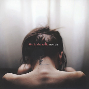 Fire In The Radio - New Air