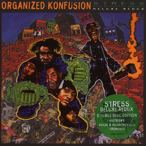Organized Konfusion - Stress: The Deluxe Edition