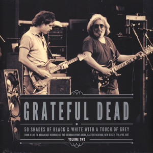 Grateful Dead - 50 Shades Of Black & White Volume 2