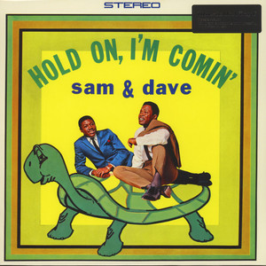 Sam & Dave - Hold On, I'm Comin