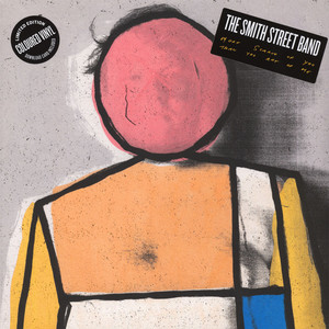 Smith Street Band, The - More Scared Of You Than You Are Of Me Colored Vinyl Edition