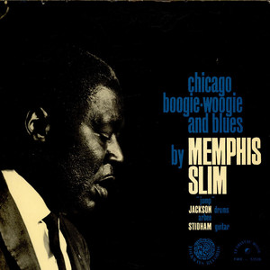 Memphis Slim - Chicago Boogie-Woogie And Blues